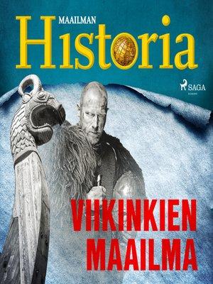 cover image of Viikinkien maailma