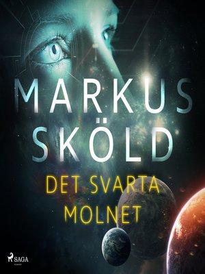 cover image of Det svarta molnet