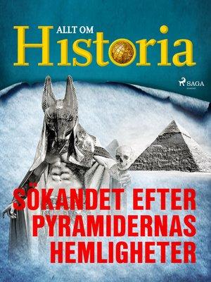 cover image of Sökandet efter pyramidernas hemligheter