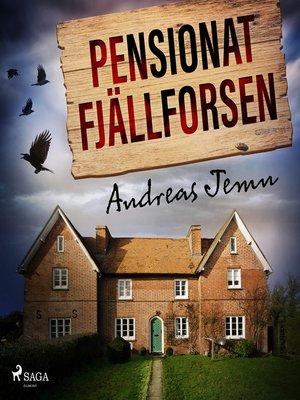 cover image of Pensionat Fjällforsen