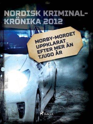 cover image of Morby-mordet uppklarat efter mer än tjugo år