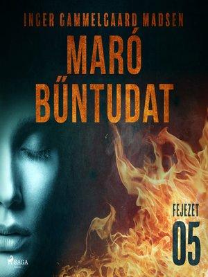 cover image of Maró bűntudat – 5. fejezet
