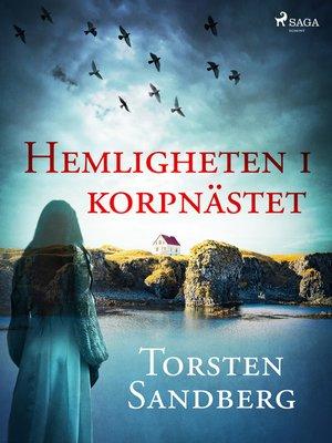 cover image of Hemligheten i korpnästet