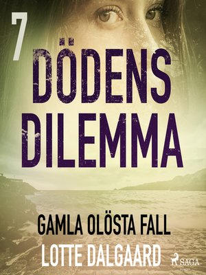 cover image of Dödens dilemma 7--Gamla olösta fall