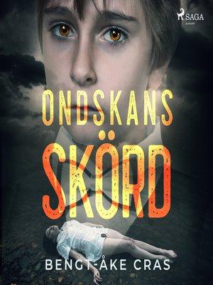 cover image of Ondskans skörd