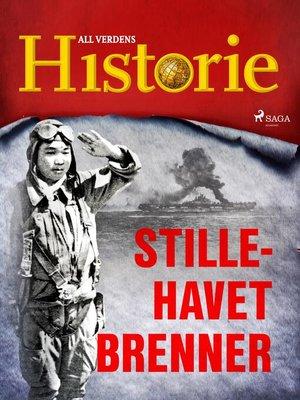 cover image of Stillehavet brenner