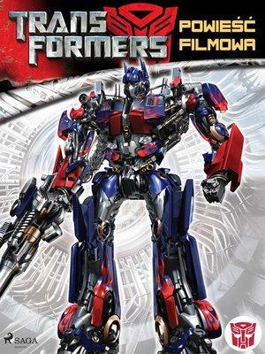 cover image of Transformers 1 – Powieść filmowa
