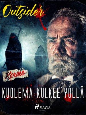 cover image of Kuolema kulkee yöllä