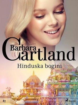 cover image of Hinduska bogini--Ponadczasowe historie miłosne Barbary Cartland