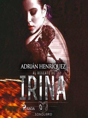 cover image of Al rescate de Irina--dramatizado