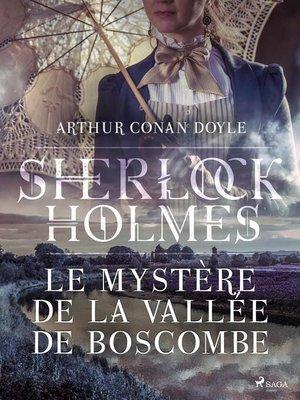 cover image of Le Mystère de la Vallée de Boscombe