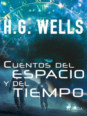 cover image of Cuentos del espacio y del tiempo
