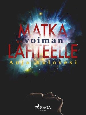 cover image of Matka voiman lähteelle