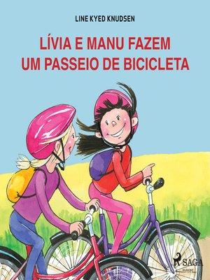 cover image of Lívia e Manu fazem um passeio de bicicleta