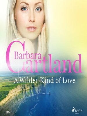 cover image of A Wilder Kind of Love (Barbara Cartland's Pink Collection 116)