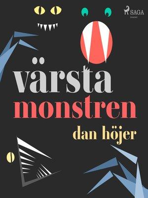 cover image of Värsta monstren