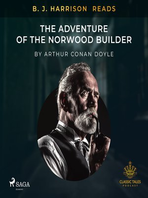 cover image of B. J. Harrison Reads the Adventure of the Norwood Builder