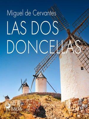 cover image of Las dos doncellas