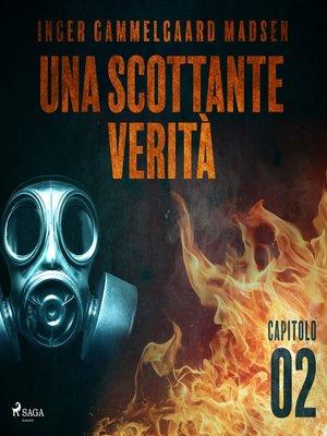 cover image of Una scottante verità--Capitolo 2
