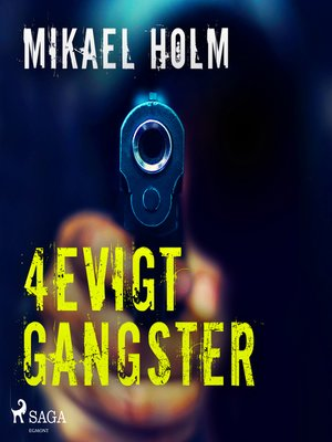cover image of 4evigt Gangster