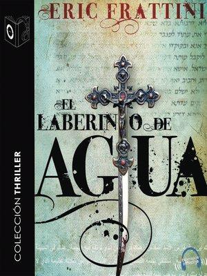 cover image of El laberinto de Agua--dramatizado