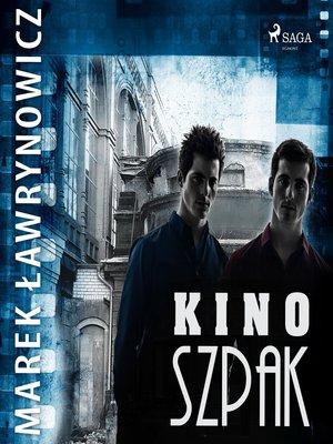 "cover image of Kino ""Szpak"""
