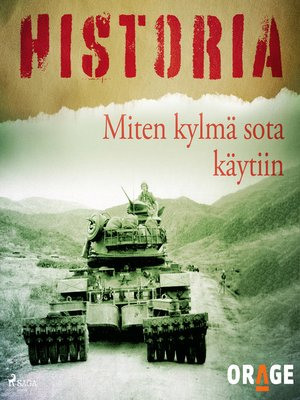 cover image of Miten kylmä sota käytiin