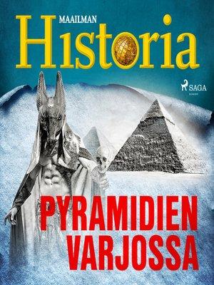 cover image of Pyramidien varjossa