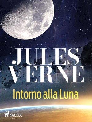 cover image of Intorno alla Luna