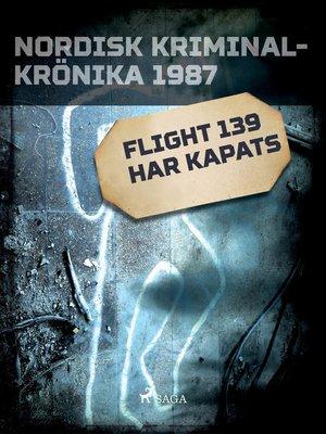 cover image of Flight 139 har kapats