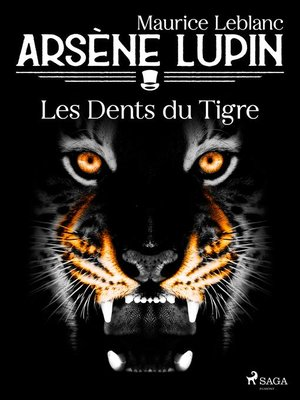 cover image of Arsène Lupin — Les Dents du Tigre