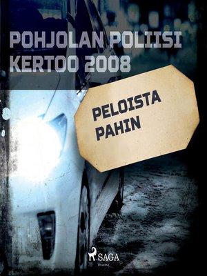 cover image of Peloista pahin