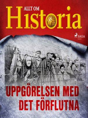 cover image of Uppgörelsen med det förflutna