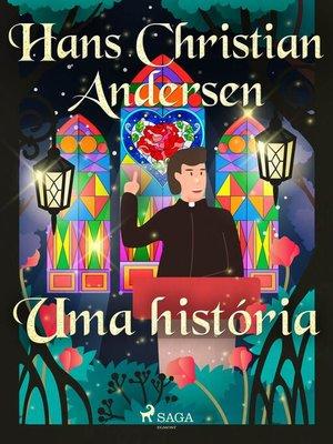 cover image of Uma história