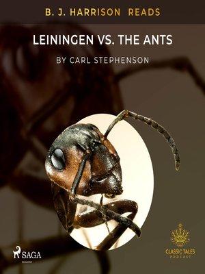 cover image of B. J. Harrison Reads Leiningen vs. the Ants