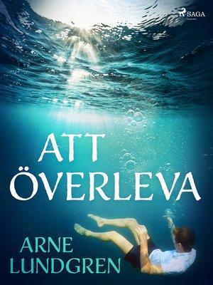 cover image of Att överleva