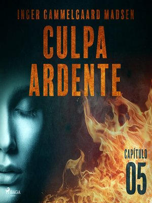 cover image of Culpa ardente--Capítulo 5