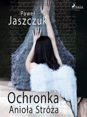 cover image of Ochronka Anioła Stróża