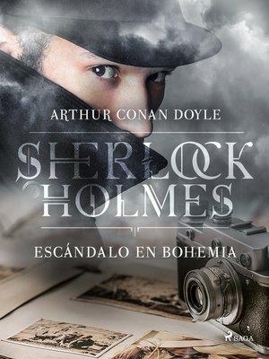 cover image of Un escándalo en Bohemia