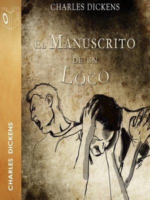 cover image of El manuscrito de un loco--Dramatizado