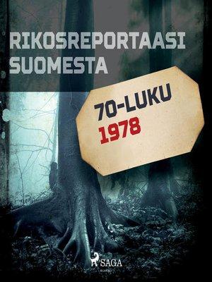 cover image of Rikosreportaasi Suomesta 1978