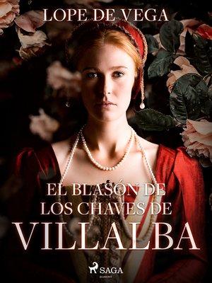 cover image of El blasón de los Chaves de Villalba