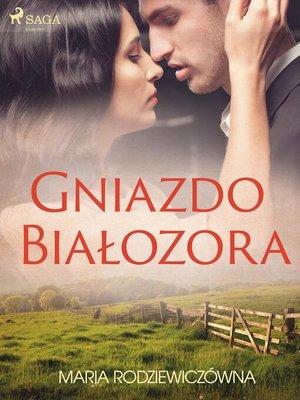 cover image of Gniazdo Białozora