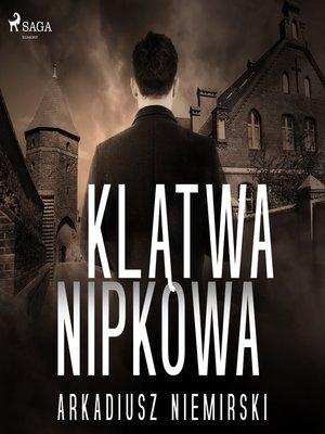 cover image of Klątwa Nipkowa