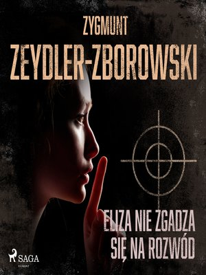 cover image of Eliza nie zgadza się na rozwód