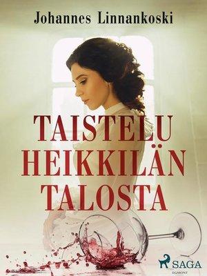 cover image of Taistelu Heikkilän talosta