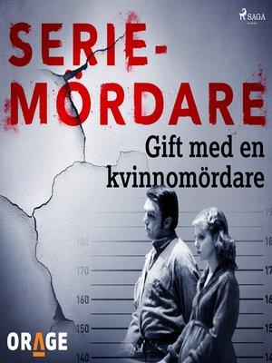 cover image of Gift med en kvinnomördare