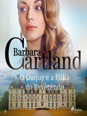 cover image of O Duque e a Filha do Reverendo (A Eterna Coleção de Barbara Cartland 3)