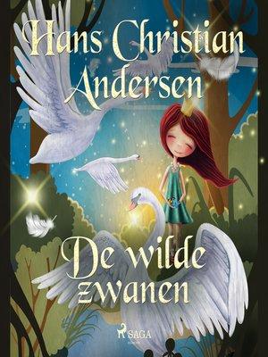 cover image of De wilde zwanen