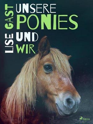 cover image of Unsere Ponies und wir